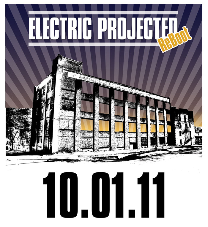 ELECTRIC PROJECTED - October 1st - 6pm - 12pm - 1 EAST MAIN
